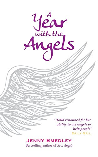 A Year with the Angels: Smedley, Jenny