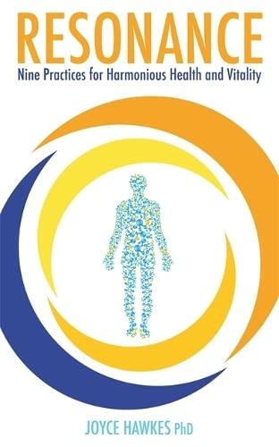9781848503717: Resonance: Nine Practices for Harmonious Health and Vitality