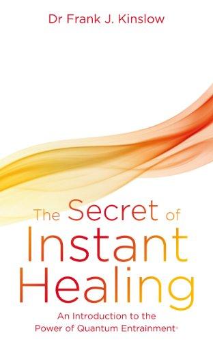 9781848504813: Secret of Instant Healing