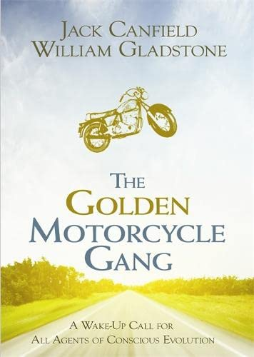 9781848506343: The Golden Motorcycle Gang: A Story of Transformation