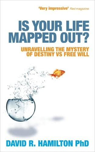 9781848506350: Is Your Life Mapped Out?: Unravelling the Mystery of Destiny vs Free Will