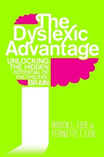 9781848506398: Dyslexic Advantage: Unlocking the Hidden Potential of the Dyslexic Brain