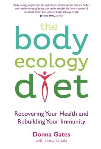 9781848507098: The Body Ecology Diet: Recovering Your Health and Rebuilding Your Immunity