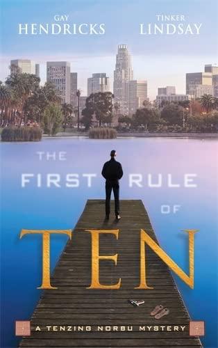 9781848508194: The First Rule of Ten: A Tenzing Norbu Mystery