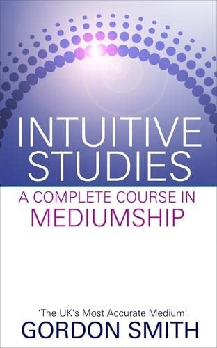 9781848508361: Intuitive Studies: A Complete Course in Mediumship