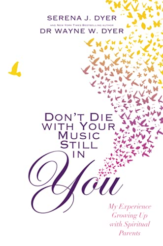 9781848508392: Don't Die With Your Music Still in You: My Experience Growing Up with Spiritual Parents
