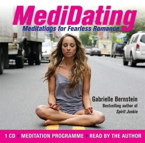 9781848508484: Medidating: Meditations for Fearless Romance