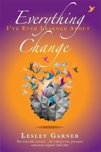 9781848509450: Everything I've Ever Learned about Change. Lesley Garner