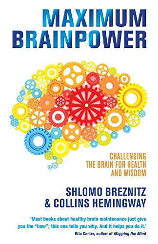 9781848509573: Maximum Brainpower: Challenging the Brain for Health and Wisdom