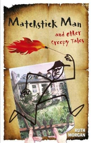 9781848510531: The Matchstick Man and Other Creepy Tales