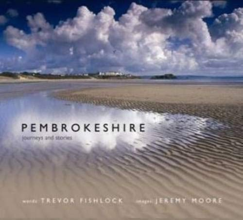9781848510869: Pembrokeshire - Journeys and Stories