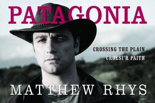 9781848511972: Patagonia - Croesi'r Paith/Crossing the Plain