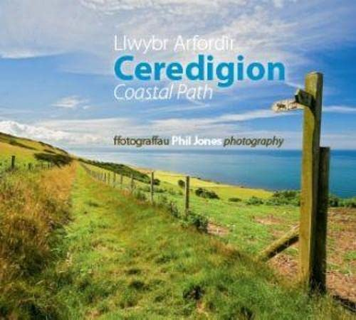 Llwybr Arfordir Ceredigion Coastal Path - Phil Jones