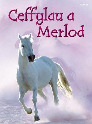 Ceffylau a Merlod (Cyfres Dechrau Da) (Welsh Edition): Anna Milbourne