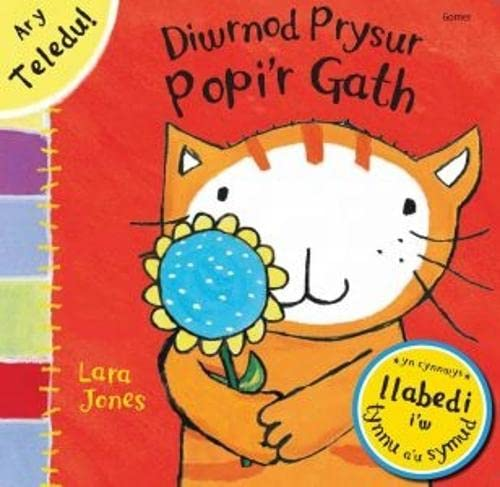 Diwrnod Prysur Popi'r Gath (English and Welsh Edition) (9781848514522) by Lara Jones