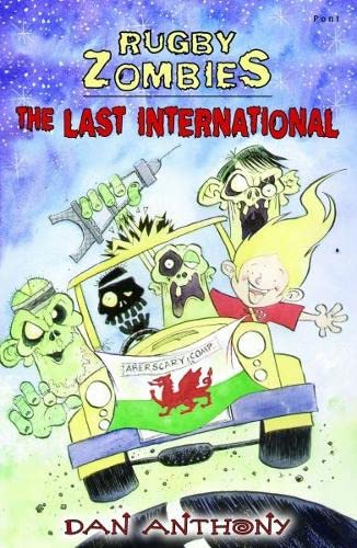 9781848514683: The Last International (Rugby Zombies)