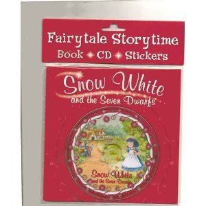 9781848525962: Fairytale Storytime Book, Cd and Stickers: Snow White and the Seven Dwarfs