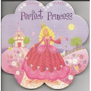 9781848526808: Perfect Princess (Little Petals)