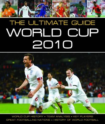 9781848528352: The Ultimate Guide: World Cup, 2010 (Focus on Series)