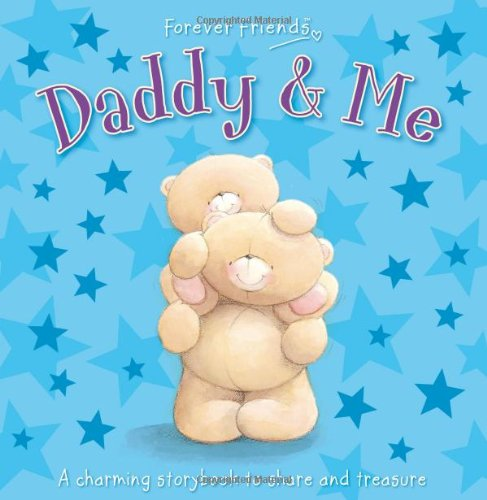 9781848529519: Forever Friends: Daddy & Me (Gift Book)