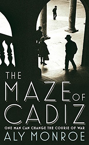 9781848540255: The Maze of Cadiz: Peter Cotton Thriller 1: The first thriller in this gripping espionage series