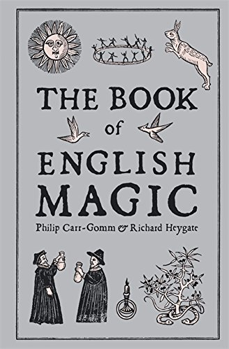 The Book of English Magic: Carr-Gomm, Philip, Heygate, Richard