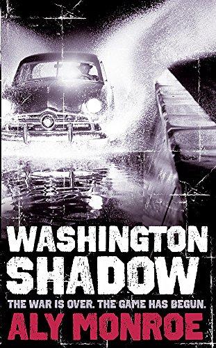 Washington Shadow: Monroe, Aly