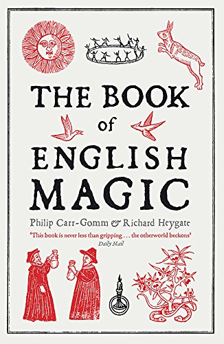 9781848540415: The Book of English Magic