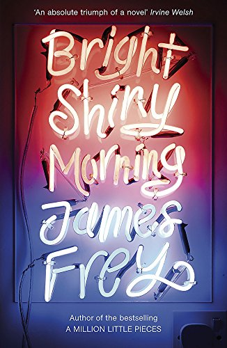 9781848540477: Bright Shiny Morning: A rip-roaring ride through L.A from the author of My Friend Leonard