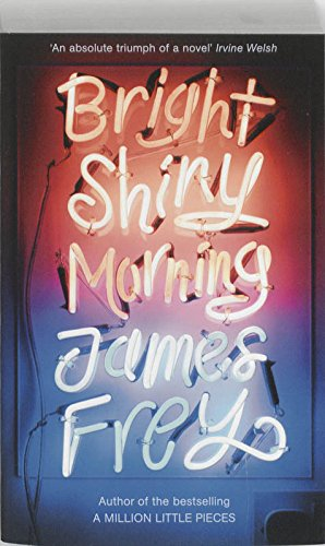 9781848540491: Bright Shiny Morning: A rip-roaring ride through L.A from the author of My Friend Leonard