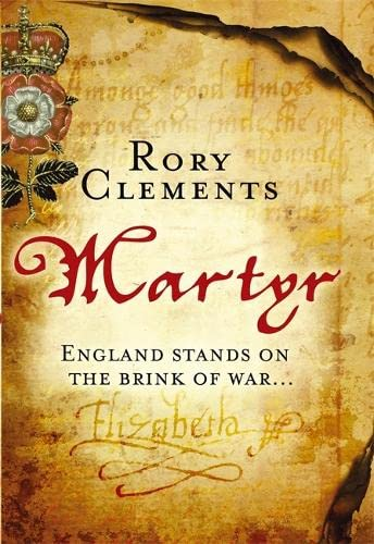 MARTYR - ENGLAND STANDS ON THE BRINK OF WAR - JOHN SHAKESPEARE BOOK ONE - LIMITED EDITION, SIGNED &...