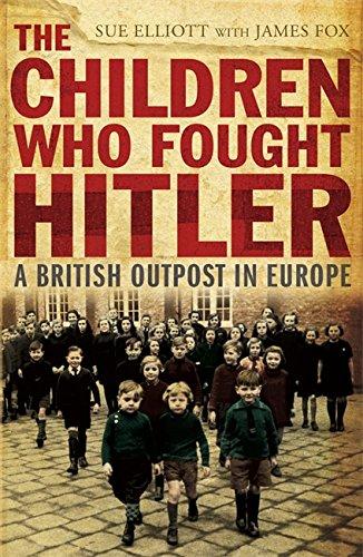 9781848540873: The Children who Fought Hitler