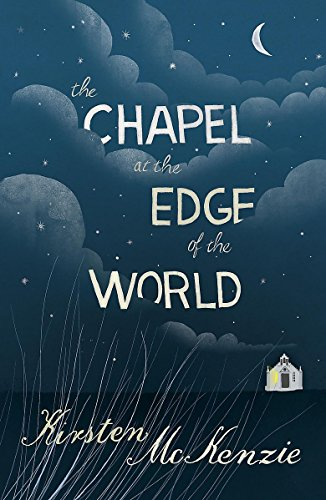 9781848541498: The Chapel at the Edge of the World