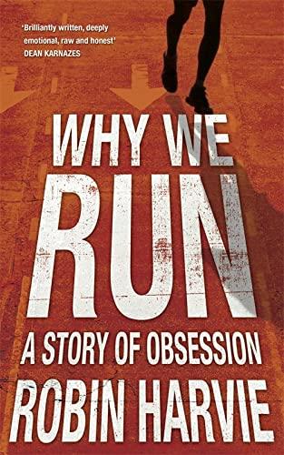9781848541764: Why We Run