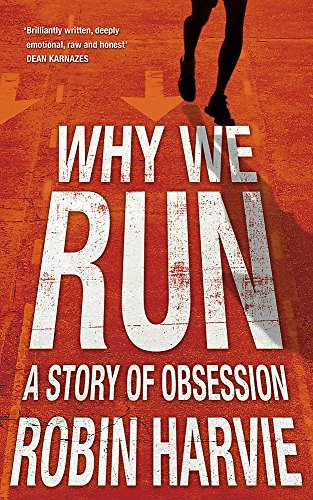 9781848541764: Why We Run