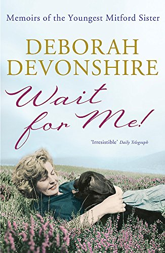 9781848541917: Wait For Me!: Memoirs of the Youngest Mitford Sister