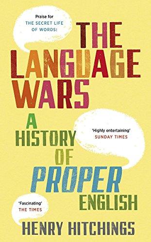 9781848542082: Language Wars: A History of Proper English