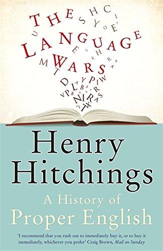 9781848542099: Language Wars: A History of Proper English