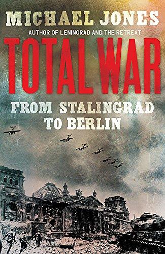 9781848542297: Total War: From Stalingrad to Berlin