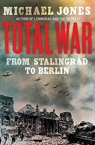 9781848542303: Total War: From Stalingrad to Berlin