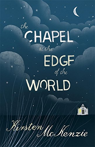 9781848542440: The Chapel at the Edge of the World