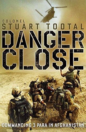 9781848542563: Danger Close: Commanding 3 PARA in Afghanistan