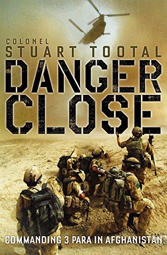 9781848542594: Danger Close: Commanding 3 PARA in Afghanistan