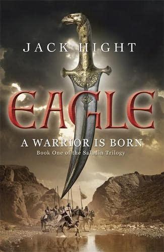 9781848542976: Eagle: Book One of the Saladin Trilogy (Saladin Trilogy 1)