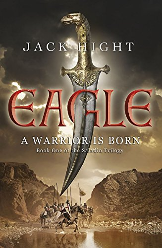 9781848542983: Eagle: Book One of the Saladin Trilogy
