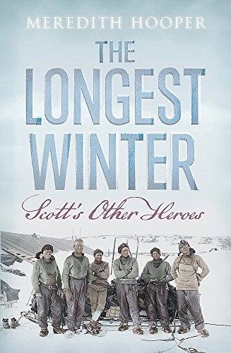 9781848543065: The Longest Winter: Scott's Other Heroes