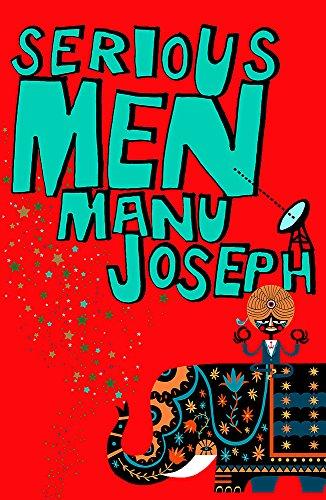 Serious Men: Manu Joseph