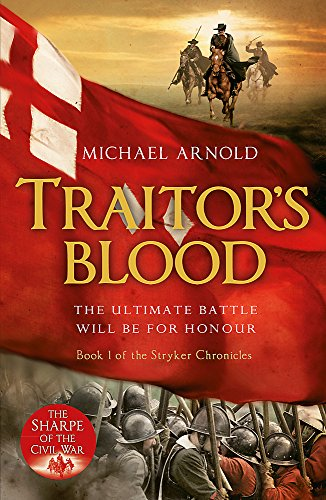 9781848544048: Traitor's Blood: Book 1 of The Civil War Chronicles (Stryker)