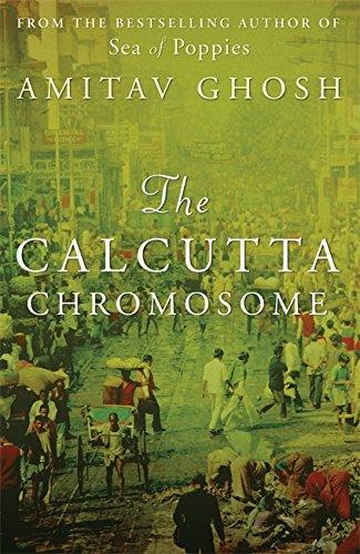 The Calcutta Chromosome: Amitav Ghosh