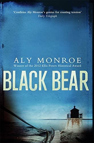 Black Bear (Peter Cotton): Monroe, Aly